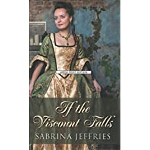 [(If the Viscount Falls)] [By (author) Sabrina Jeffries] published on (October, 2015)