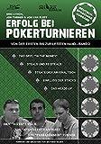 Erfolg bei Pokerturnieren: Von der ersten bis zur letzten Hand - Band 2