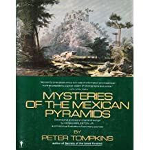 Mysteries of the Mexican Pyramids by Peter Tompkins (1987-04-03)