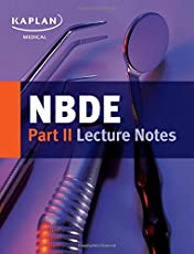 NBDE Part II Lecture Notes (Kaplan Test Prep)