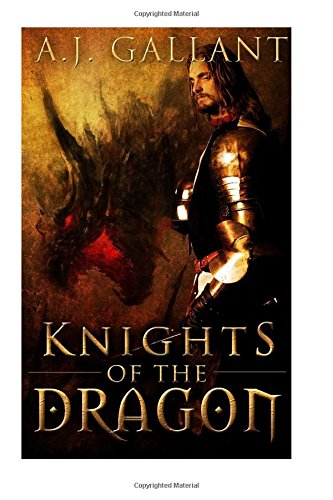 Knights of the Dragon: Volume 1
