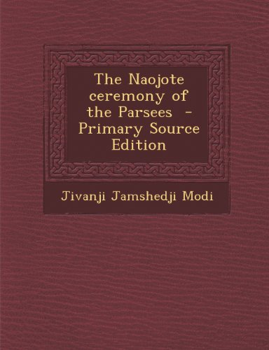 Naojote Ceremony of the Parsees