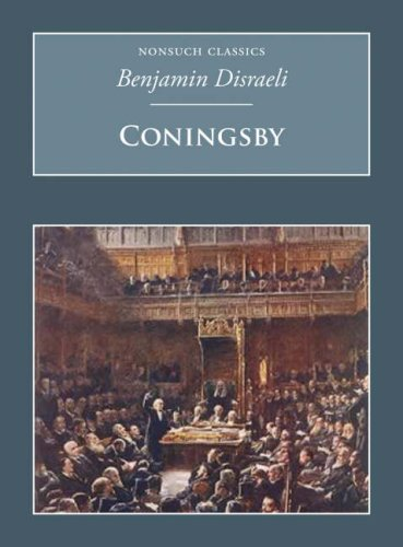 Coningsby (Nonsuch Classics) by Benjamin Disraeli (2007-07-01)