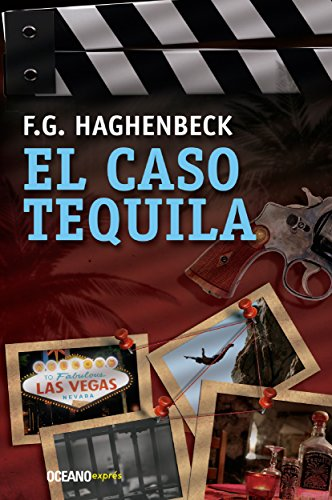El caso tequila (Misterio) por F. G. Haghenbeck