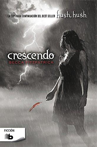 Crescendo   /  Crescendo (Hush, Hush Trilogy, Band 603001) (Becca Band)