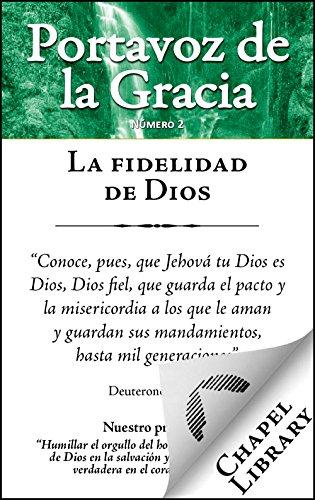 La fidelidad de Dios (Portavoz de la Gracia nº 2)