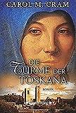 Die Türme der Toskana