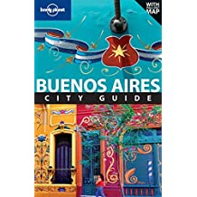 Lonely Planet Buenos Aires (Travel Guide) by Lonely Planet (2011-08-01)