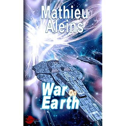 War on Earth (Lune Etoilée)