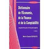 Dictionnaire de l'économie, de la finance et de la comptabilité anglais-français et français-anglais...