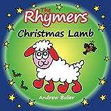 CHRISTMAS STORY - The Rhymers: Christmas Lamb