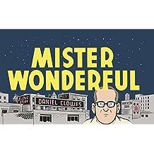 Mister Wonderful: A Love Story by Daniel Clowes (2011-04-14)