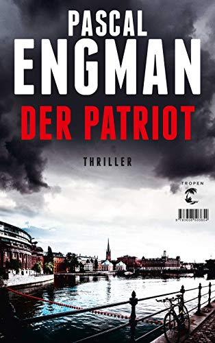 Buchseite und Rezensionen zu 'Der Patriot: Thriller' von Pascal Engman