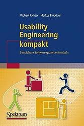 Usability Engineering kompakt: Benutzbare Software gezielt entwickeln (IT kompakt)