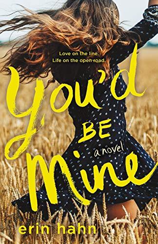 You'd Be Mine: A Novel (English Edition)