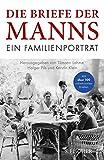 Die Briefe der Manns: Ein Familienportr?t