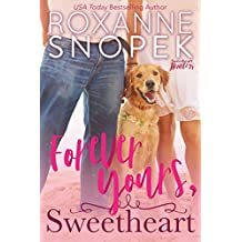 Forever Yours, Sweetheart (Sweetheart Hunters Book 2)