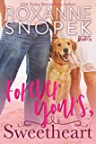 Forever Yours, Sweetheart (Sweetheart Hunters Book 2) (English Edition)