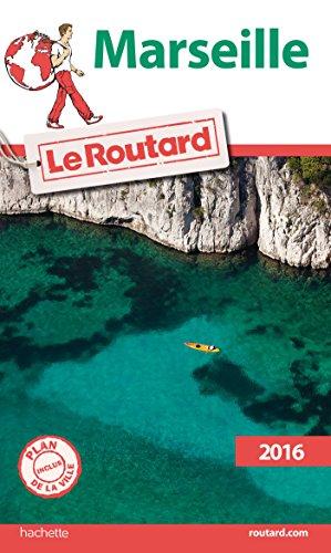Descargar Libro Guide du Routard Marseille 2016 de Collectif