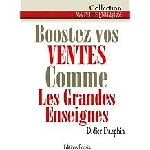 Boostez vos ventes comme les grandes enseignes (Ma petite entreprise t. 2) (French Edition)