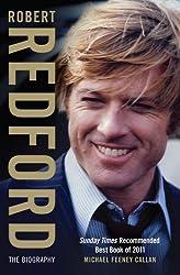Robert Redford: The Biography by Michael Feeney Callan (2012-08-02)