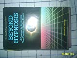 Beyond Hypnosis: A Program for Developing Your Psychic and Healing Powers (Llewellyn's self-improvement series)