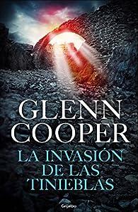 La invasión de las Tinieblas par Glenn Cooper
