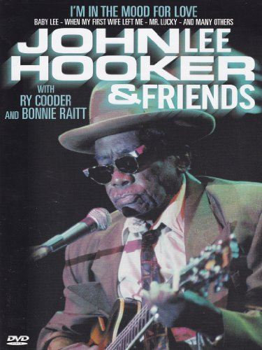 John Lee Hooker and Friends - I'm In The Mood For Love (Sonic Sessions)