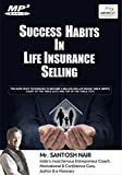 Success Habits in life Insurance Selling...