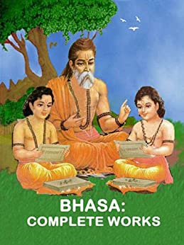 Bhasa: Complete Works by [Iyer, G.S.]