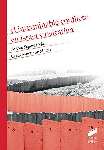 El interminable conflicto en Israel y Palestina (HISTORIA Vol. 5 ...