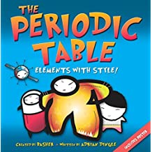 Basher Science: The Periodic Table: New Expanded Edition by Adrian DINGLE (2011-04-18)