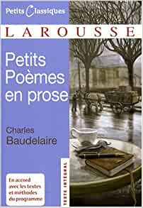 Amazon.fr - Petits Poèmes en prose : (Le Spleen de Paris