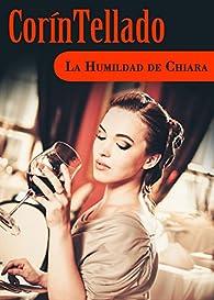 La humildad de Chiara par Corín Tellado