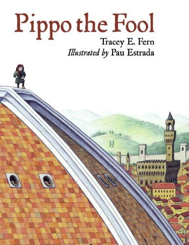 Pippo the Fool (Junior Library Guild Selection (Charlesbridge Paper)) by Tracey E. Fern (2011-05-01)