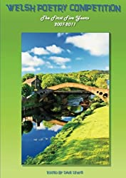 Welsh Poetry Competition Anthology 2007-2011