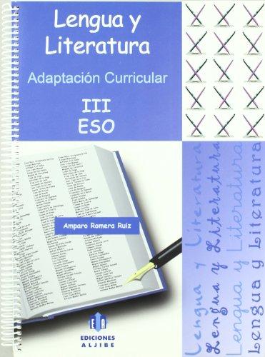 Lengua y Literatura III: ESO. Adaptación curricular
