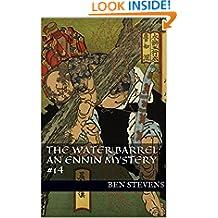 The Water Barrel: An Ennin Mystery #14