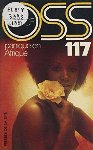 O.S.S. 117 : Panique en Afrique par Josette Bruce