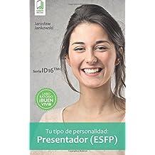Tu tipo de personalidad: Presentador (ESFP)