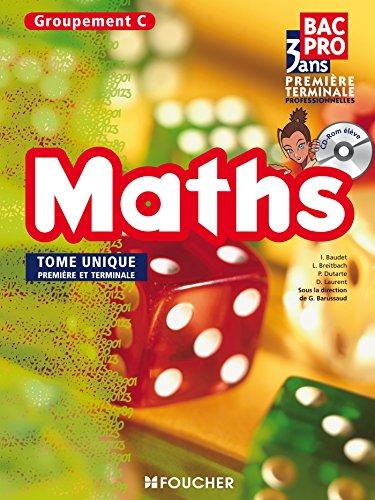 Mathématiques Groupement C 1re Tle Bac Pro