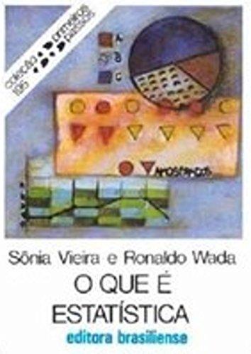 O que é estatística (Primeiros Passos) (Portuguese Edition) por Sonia Vieira