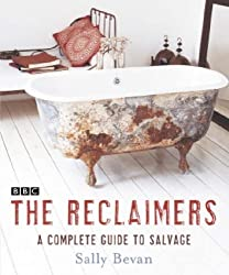 The Reclaimers by Sally Bevan (2005-01-17)