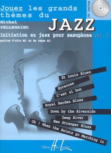 Jouez les grands thèmes du jazz Volume 2