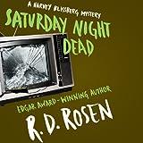 Saturday Night Dead: The Harvey Blissberg Mystery Series, Book 3