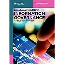 Information Governance und Cybersecurity: mit Blockchain Technologie (De Gruyter Praxishandbuch)