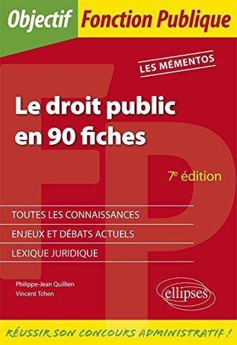 Le droit public en 90 fiches - 7e dition