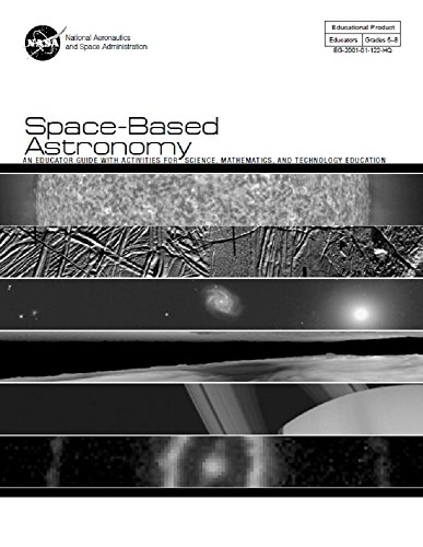 Space-Based Astronomy: NASA Educator Guide. 2001 (English Edition) por NASA