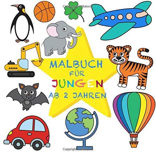Malbuch Jungen ab 2 Jahren: Mein erster großer Malspaß für Kleinkinder, Malübungen geeignet für Buntstifte und Wachsmalstifte: Volume 3 (Kinderbücher 2-4 Jahre)