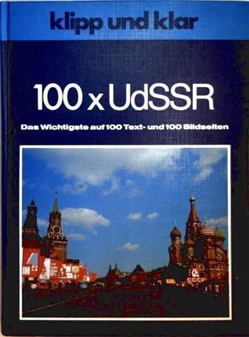Buchcover: Klipp und klar 100 x [hundertmal] UdSSR.